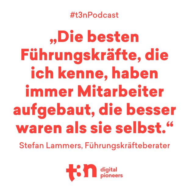 Zitat von Leadership-Experte Stefan Lammers